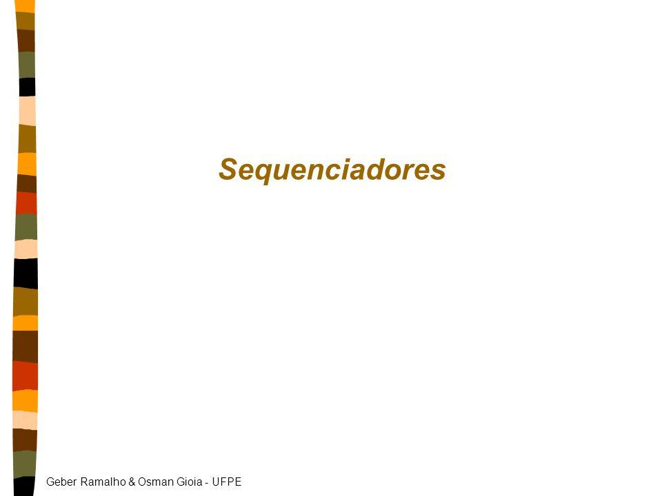 Geber Ramalho & Osman Gioia - UFPE Sequenciadores