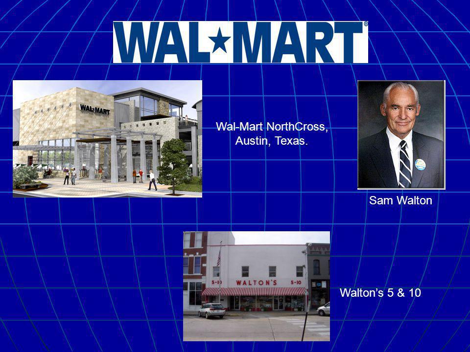 Sam Walton Walton's 5 & 10 Wal-Mart NorthCross, Austin, Texas.