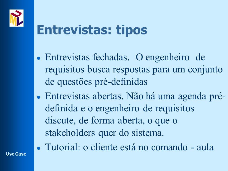 Use Case Entrevistas: tipos l Entrevistas fechadas.