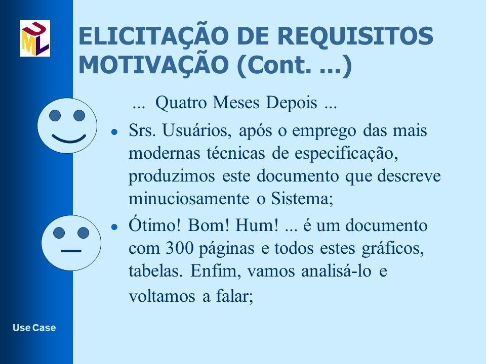 Use Case Generalização de Use Cases l É possível abstrair comportamentos de use cases.
