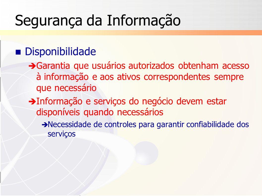 Segurança da Informação Como a SI pode ser obtida.