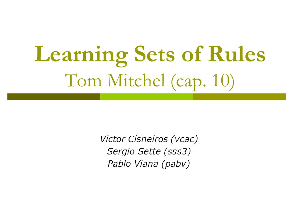 Learning Sets of Rules Tom Mitchel (cap.