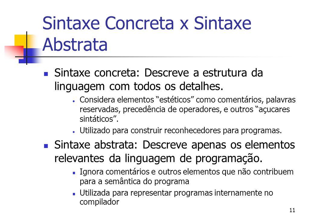 """10 Gramáticas Livres de Contexto Estrutura principal: Comando <-- [[ """"if"""" Expressão """"then"""" Comando """"else"""" Comando ]] Significado: Um Comando da lingua"""