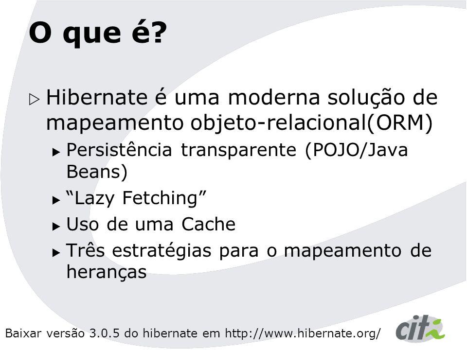 Baixar versão 3.0.5 do hibernate em http://www.hibernate.org/ Mais prática <!DOCTYPE hibernate-mapping PUBLIC -//Hibernate/Hibernate Mapping DTD 3.0//EN http://hibernate.sourceforge.net/hibernate-mapping-3.0.dtd > <class name= br.org.citi.pec.locadora.Locacao table= Locacoes > <many-to-one name= cliente class= br.org.citi.pec.locadora.Cliente column= cliente_login /> <many-to-one name= filme class= br.org.citi.pec.locadora.Filme column= filme_id />  XML...