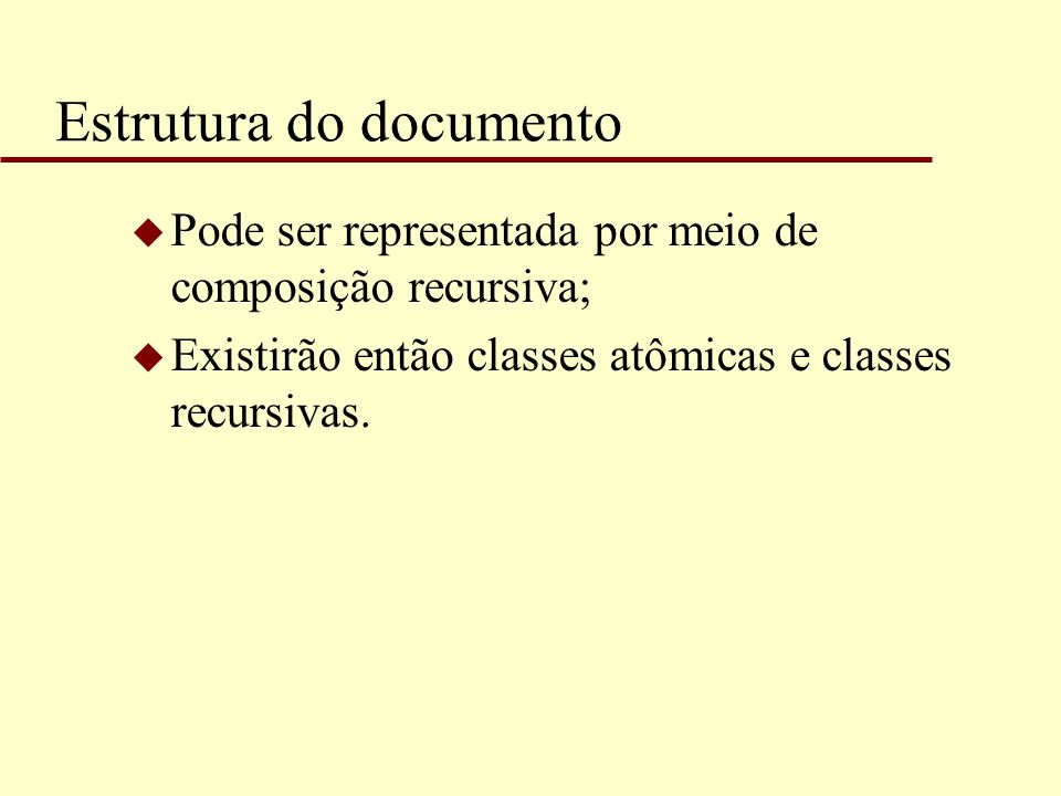 Estrutura do documento Grafico CaracterRetânguloLinha Draw(Window) Intersects(Point) Insert(Glyph, int)...