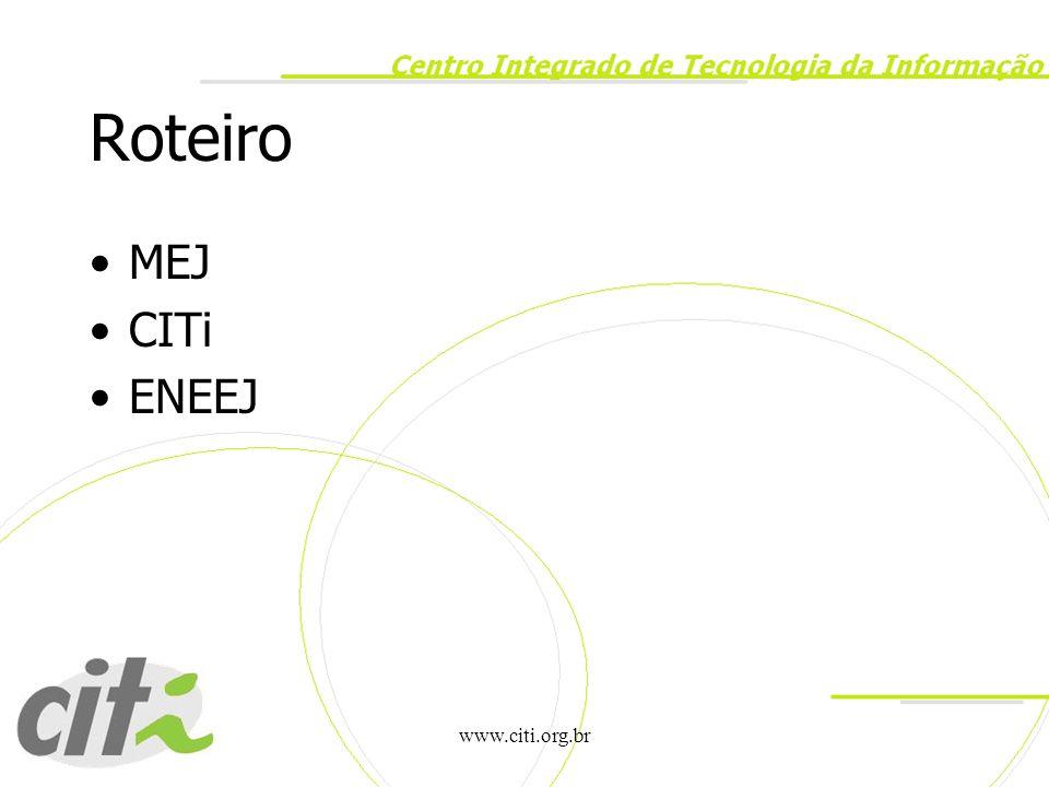 www.citi.org.br MEJ Movimento de Empresas Juniores