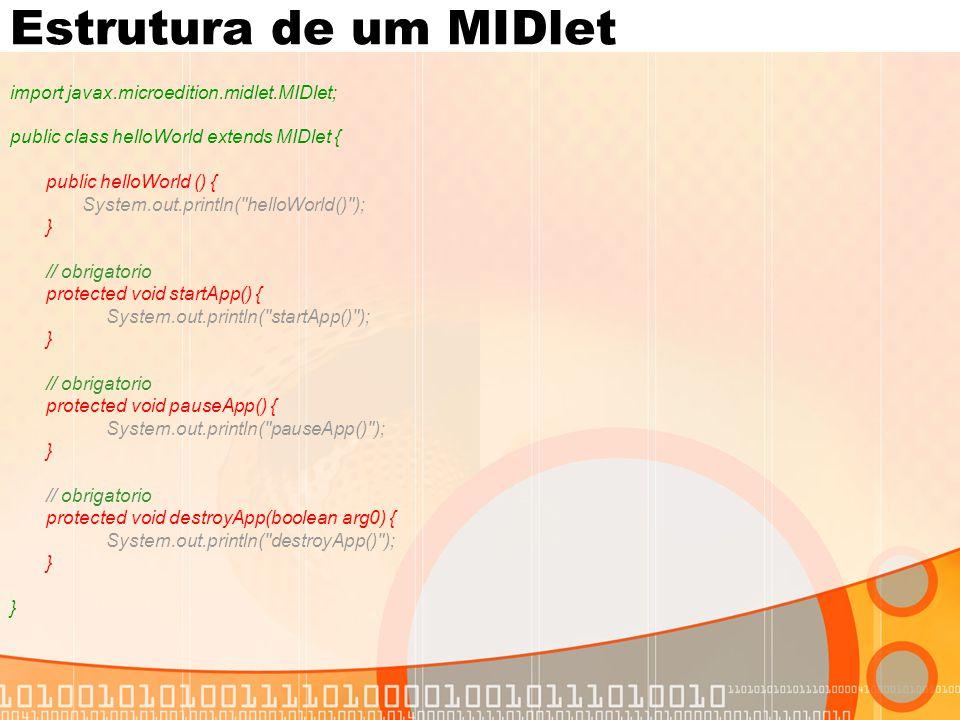 Exercício Crie um MIDlet com um DateField e que imprime Item State Changed... quando seu estado é alterado Para esta implementação pode ser usado System.out.println()
