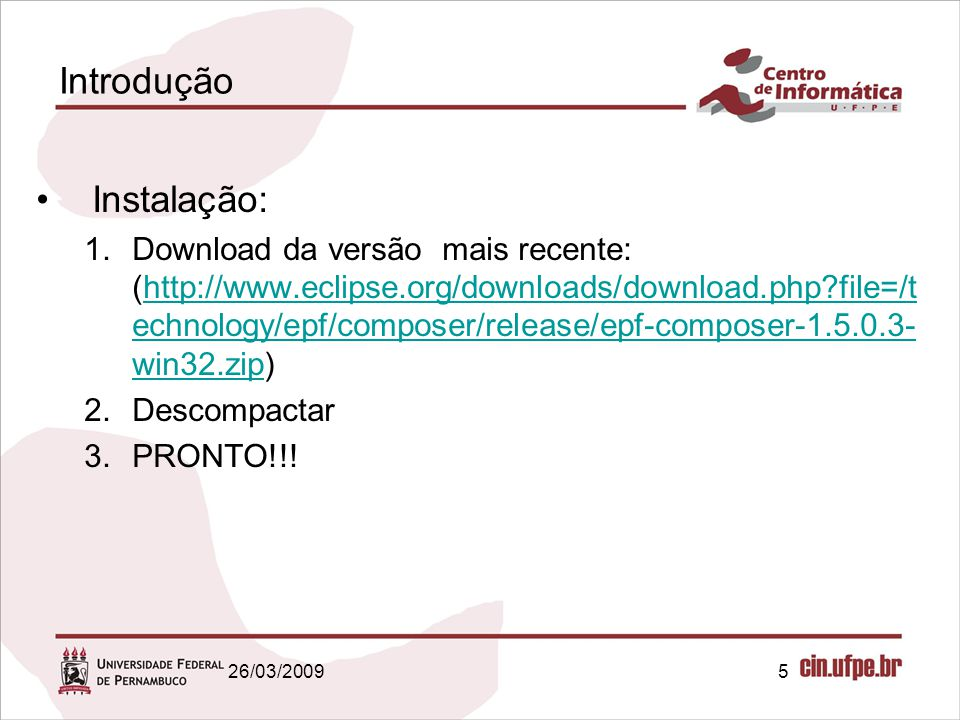 6 Conceitos Básicos Method Library Method Plug-in Method Package Process Package Method Configuration 26/03/2009