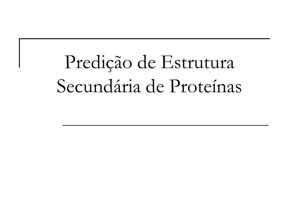 Jeane Melo Predição de Estrutura Secundária  Patrick J.