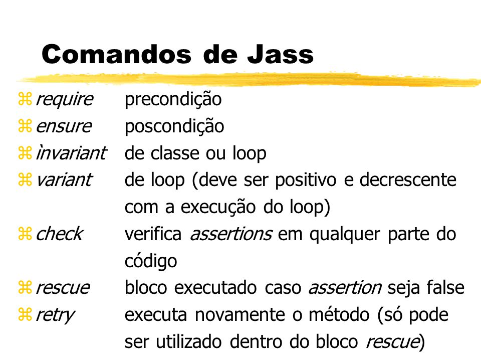 Referencias zJass: Java with assertions, May 1999.