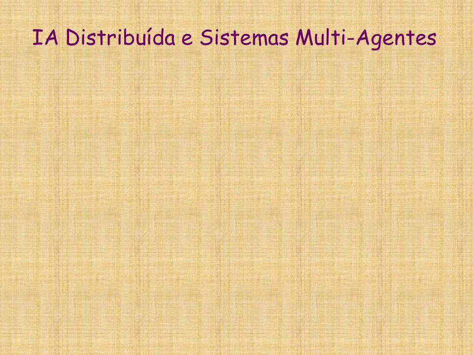 IA Distribuída e Sistemas Multi-Agentes