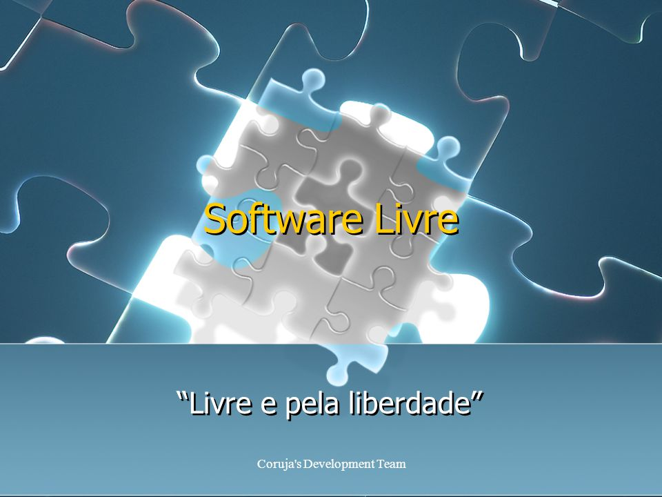 Coruja s Development Team Software Livre Livre e pela liberdade