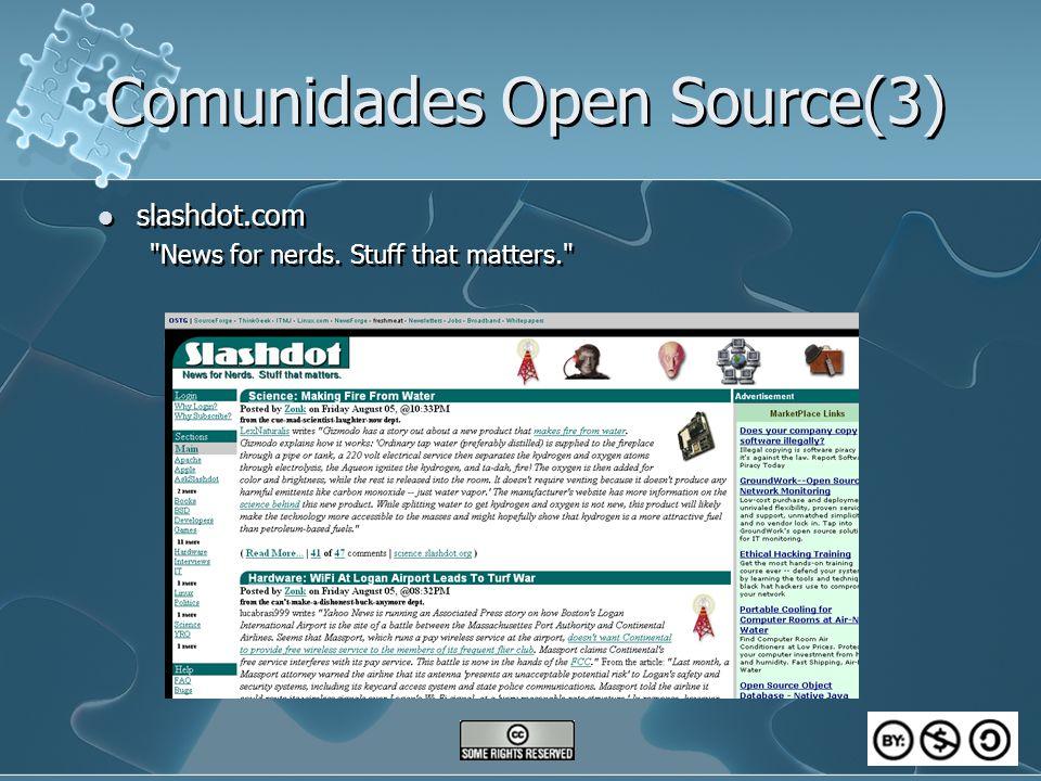 Comunidades Open Source(3) slashdot.com News for nerds.