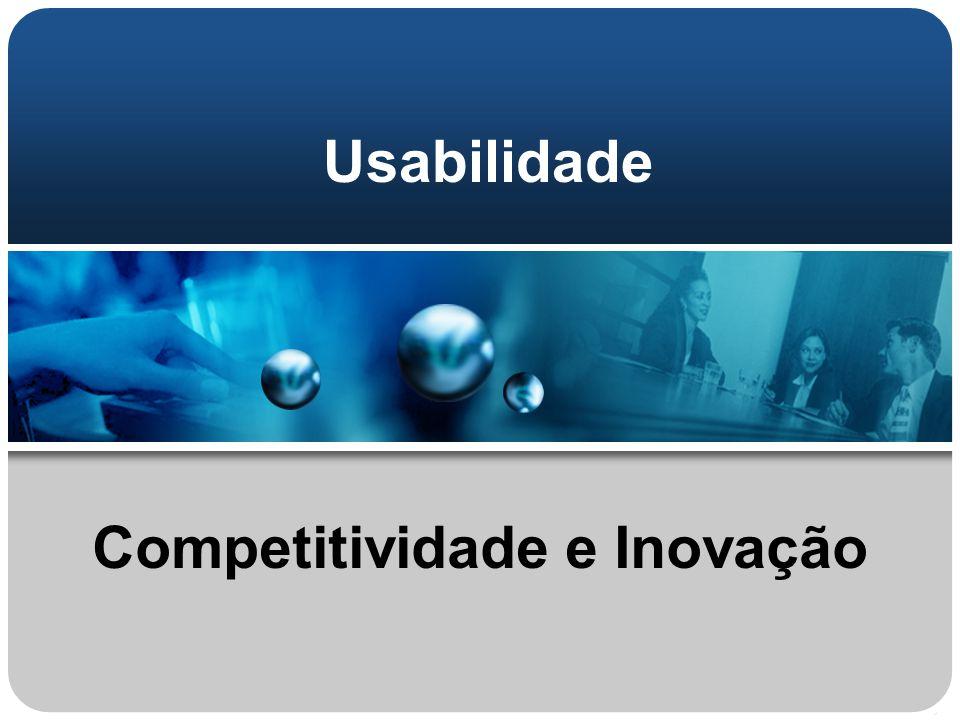 Usabilidade Competitividade e Inovação
