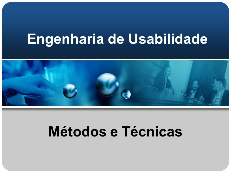 Engenharia de Usabilidade Métodos e Técnicas
