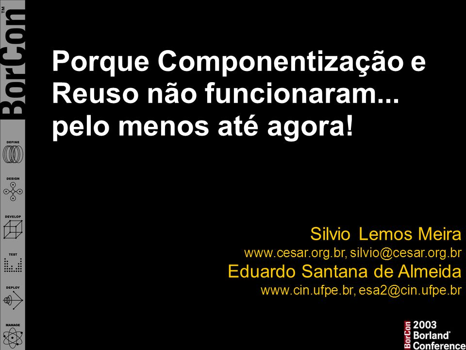 Obrigado Contato … esa2@cin.ufpe.br