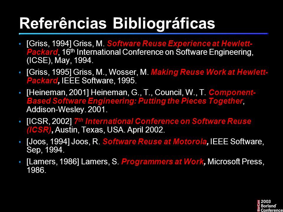 Referências Bibliográficas [Griss, 1994] Griss, M.