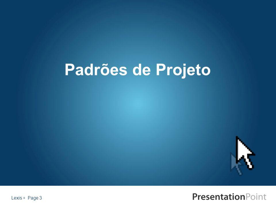 Lexis  Page 3 Padrões de Projeto