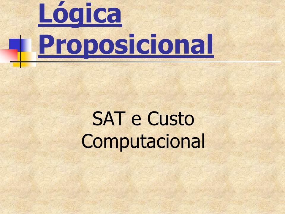 Lógica Proposicional SAT e Custo Computacional