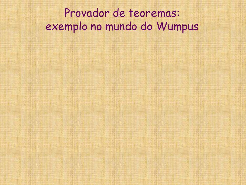 Provador de teoremas: exemplo no mundo do Wumpus