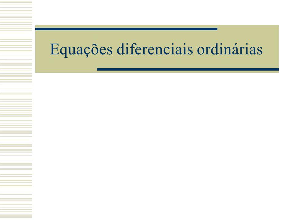 Método de série de Taylor  Para aplicar esse método de ordem k, temos que calcular: y , y ',..., y (k) y'=f(x,y(x)), y (x)=f x (x,y(x))+y'(x)f y (x,y(x)),..