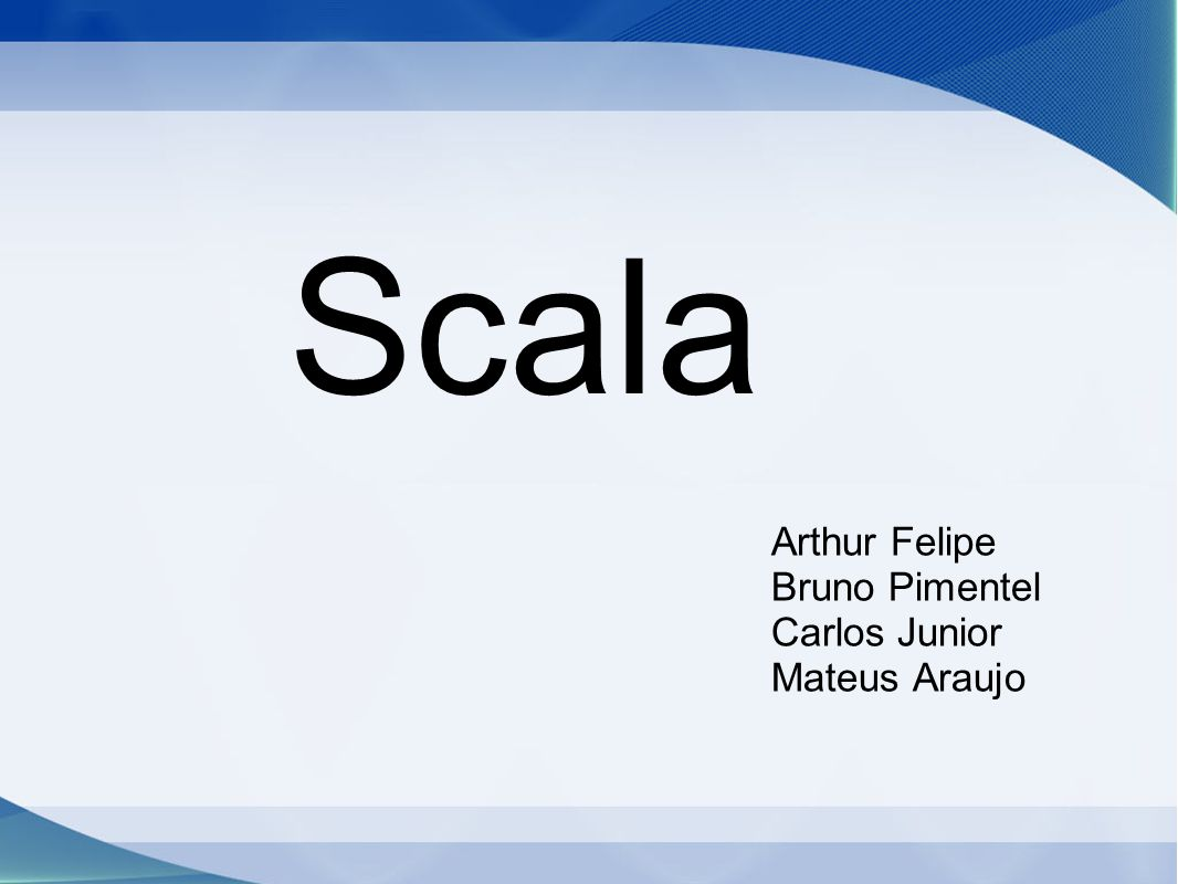 Arthur Felipe Bruno Pimentel Carlos Junior Mateus Araujo Scala