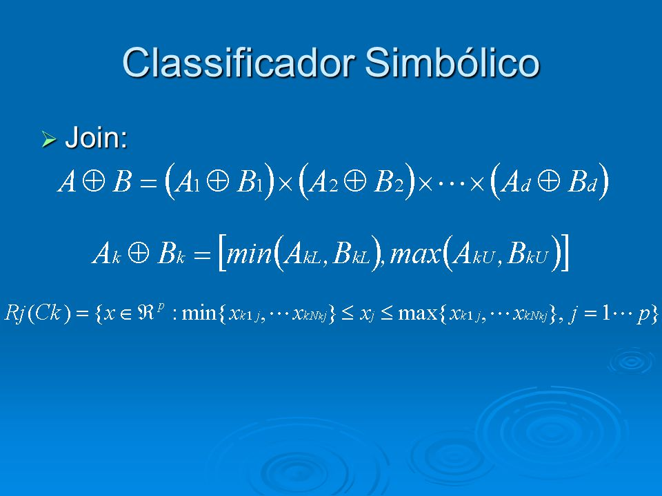 Classificador Simbólico  Join: