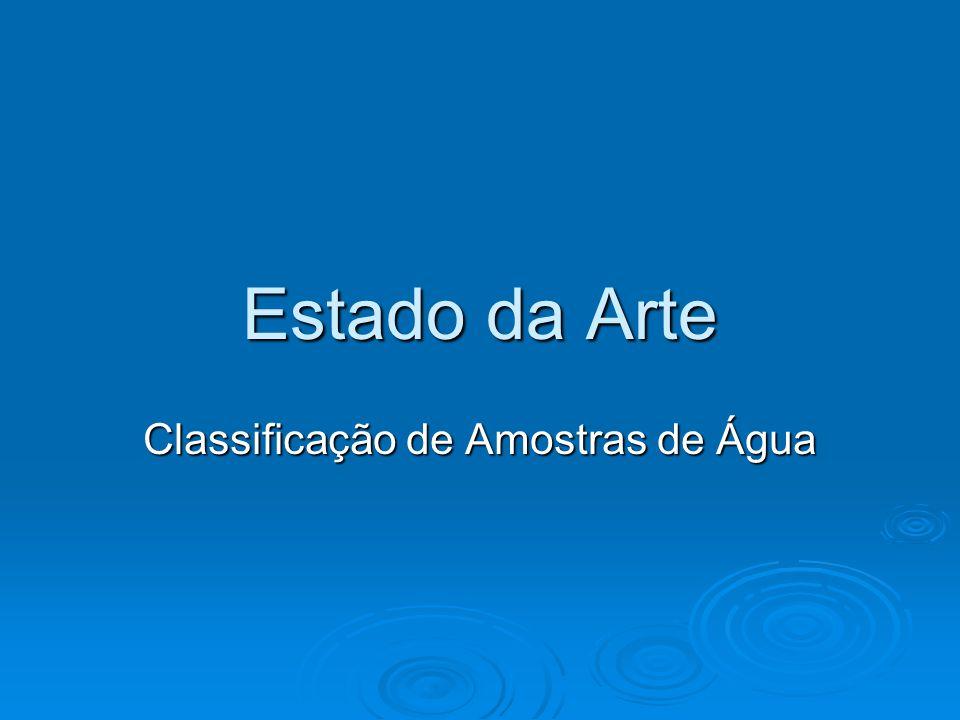 Estado da Arte Classificação de Amostras de Água
