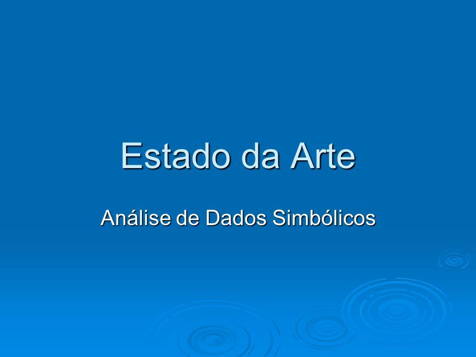 Estado da Arte Análise de Dados Simbólicos