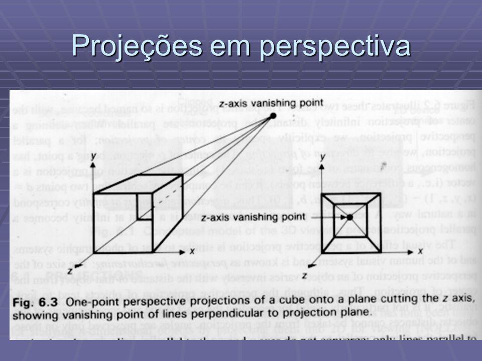  Para a transformação ser incorporada na matriz 4x4, devemos separar a parte linear da não linear, utilizando as coordenadas homogêneas, em dois passos: x =x e, y =y e, z=(hFz e )/[D(F-D)] – hF/(F-D) w=hz e /D E aí segue-se o passo da divisão de perspectiva: x s =x/w, y s = y/w, z s = z/w.