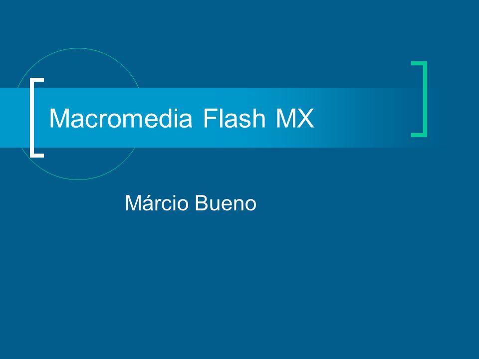 Macromedia Flash MX Márcio Bueno
