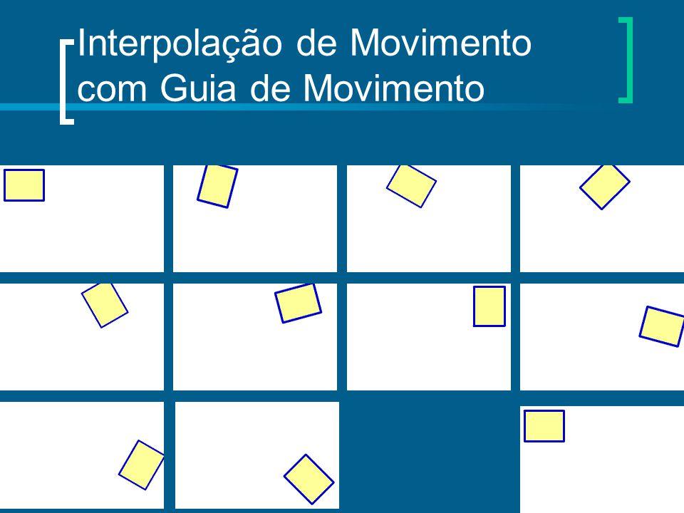 Interpolação de Movimento com Guia de Movimento