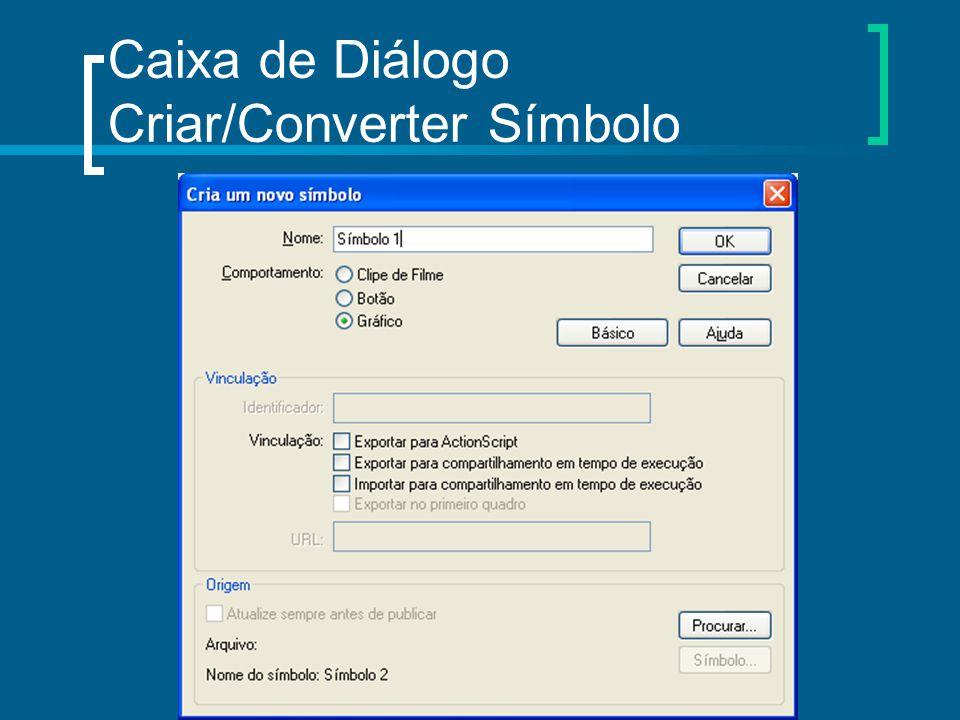 Caixa de Diálogo Criar/Converter Símbolo
