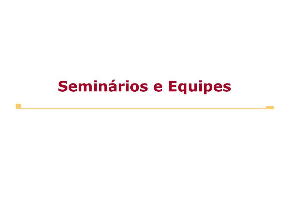 Seminários e Equipes