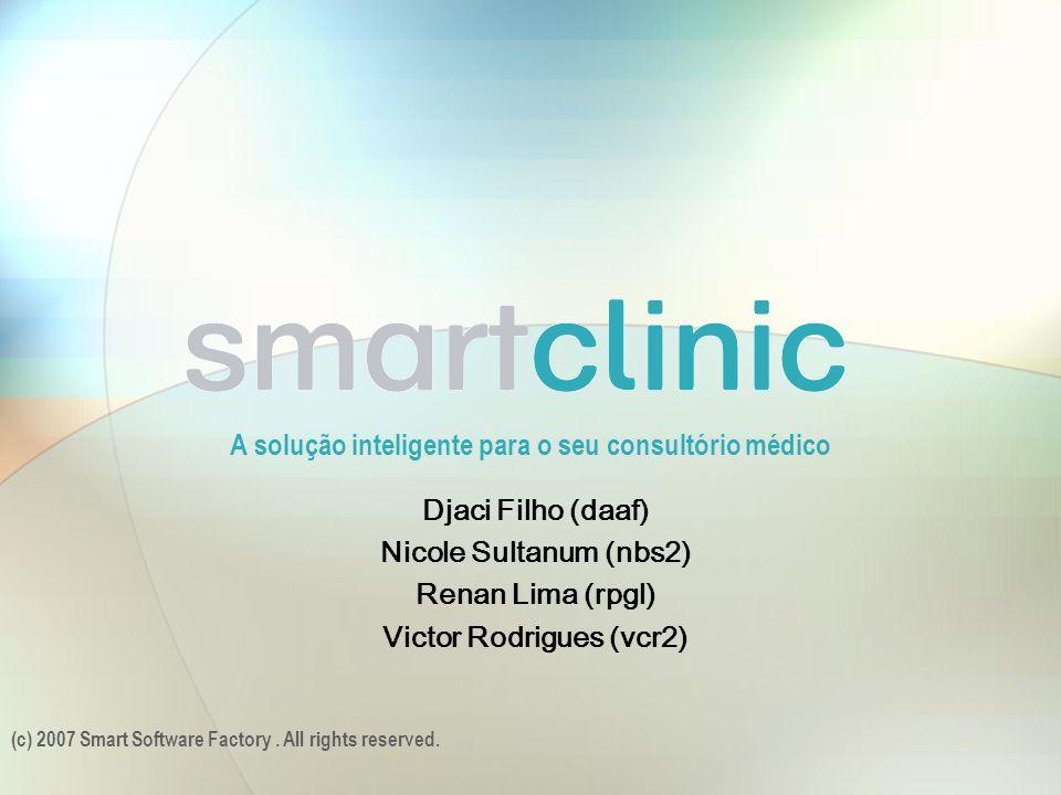 A solução inteligente para o seu consultório médico (c) 2007 Smart Software Factory.