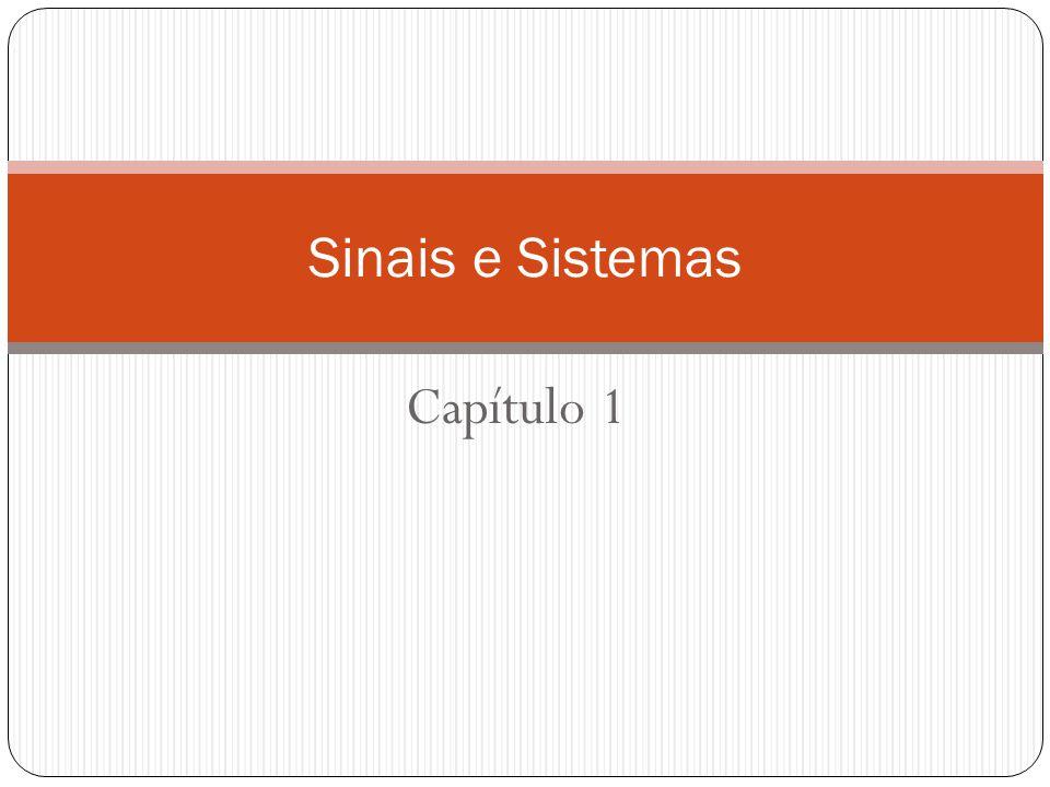 Capítulo 1 Sinais e Sistemas