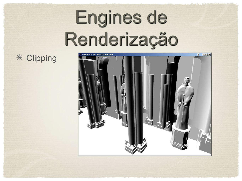 Engines de Renderização Clipping