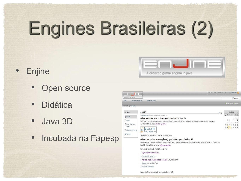 Engines Brasileiras (2) Enjine Open source Didática Java 3D Incubada na Fapesp