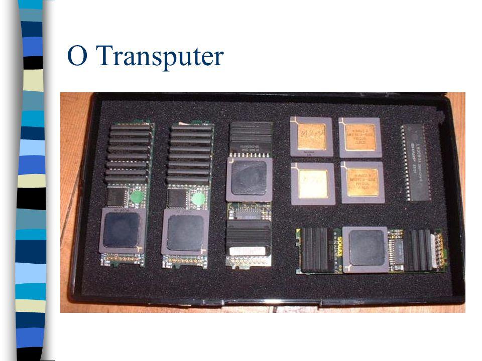 O Transputer