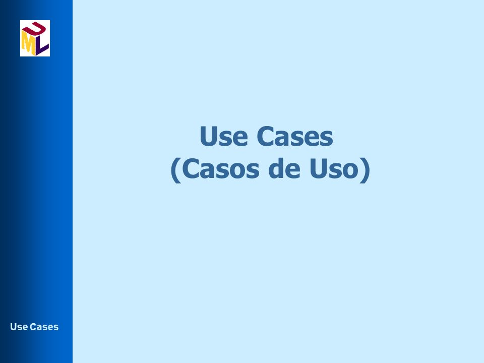 Use Cases Identificação de use cases l Primeiro passo, examinar os requisitos do ponto de vista dos usuários.