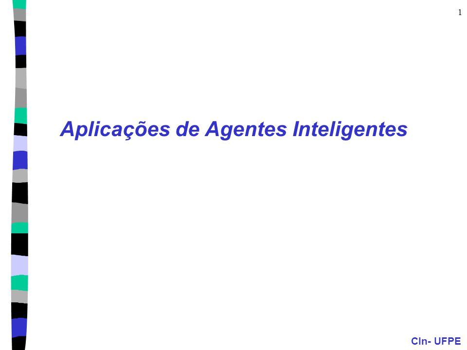 CIn- UFPE 1 Aplicações de Agentes Inteligentes