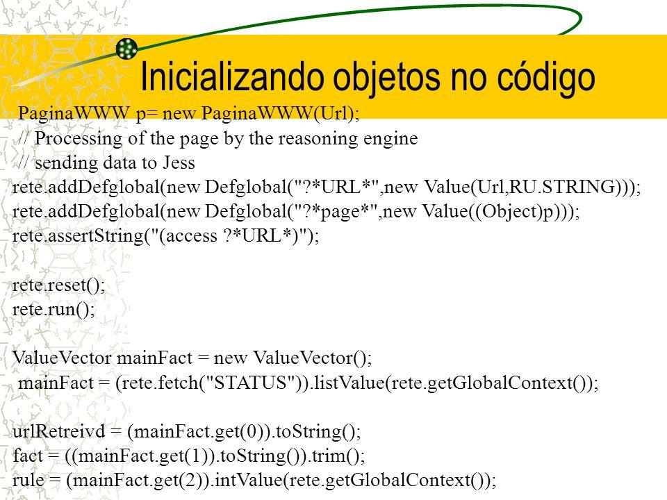 Integrando um Objeto a um Motor public class PaginaWWW { public PaginaWWW( String wurl ) {...} public String protocolo() { return protocolo; } public