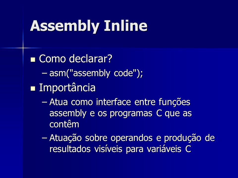 Assembly Inline Como declarar.Como declarar.