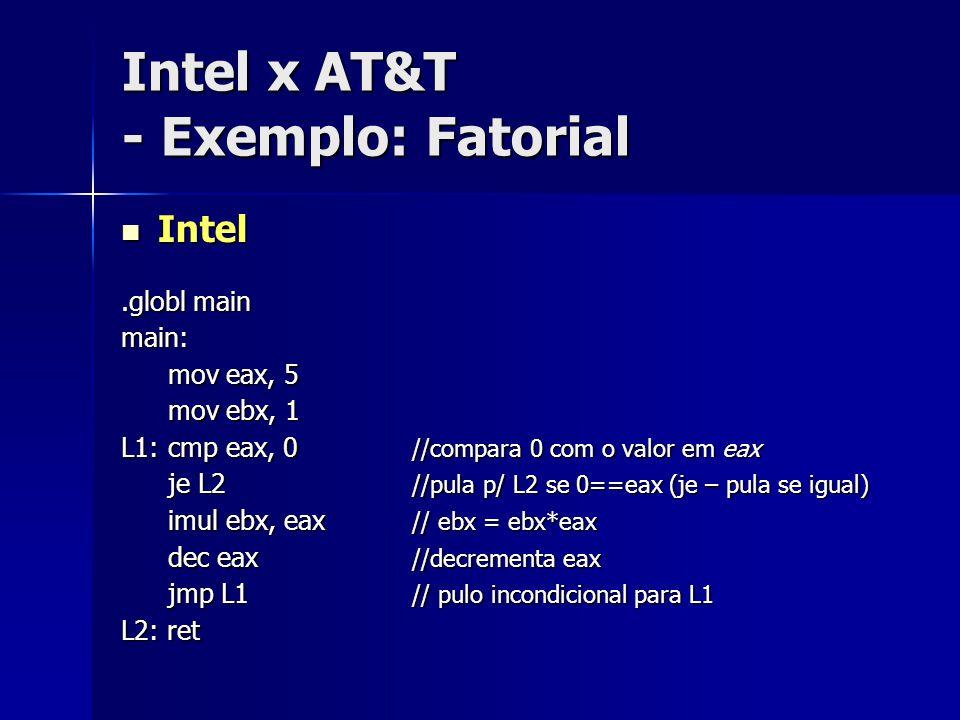 Simulando comandos C - If-then-else C if (EAX == w ) { writeFile(); } else { doSomethingElse(); } AT&T cmpl w', %eax jneskipWrite ; Se não, skip callwriteFile jmp outOfThisMess skipWrite: call doSomethingElse outOfThisMess:...; resto do programa