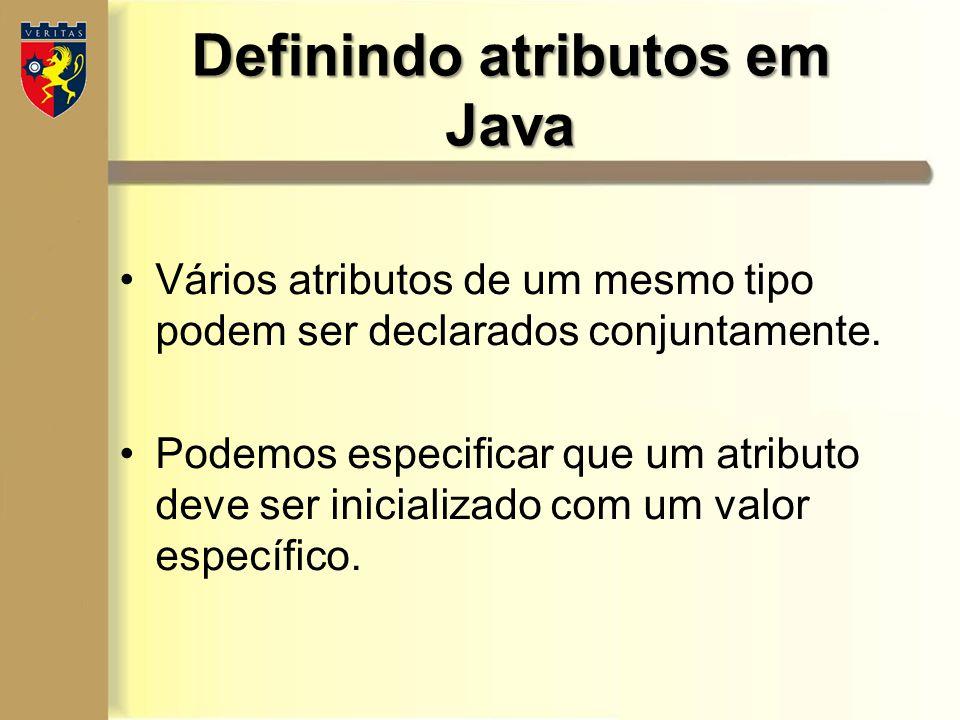 Vários atributos de um mesmo tipo podem ser declarados conjuntamente. Podemos especificar que um atributo deve ser inicializado com um valor específic
