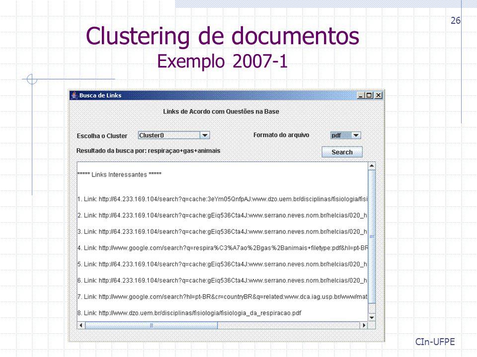 CIn-UFPE 26 Clustering de documentos Exemplo 2007-1