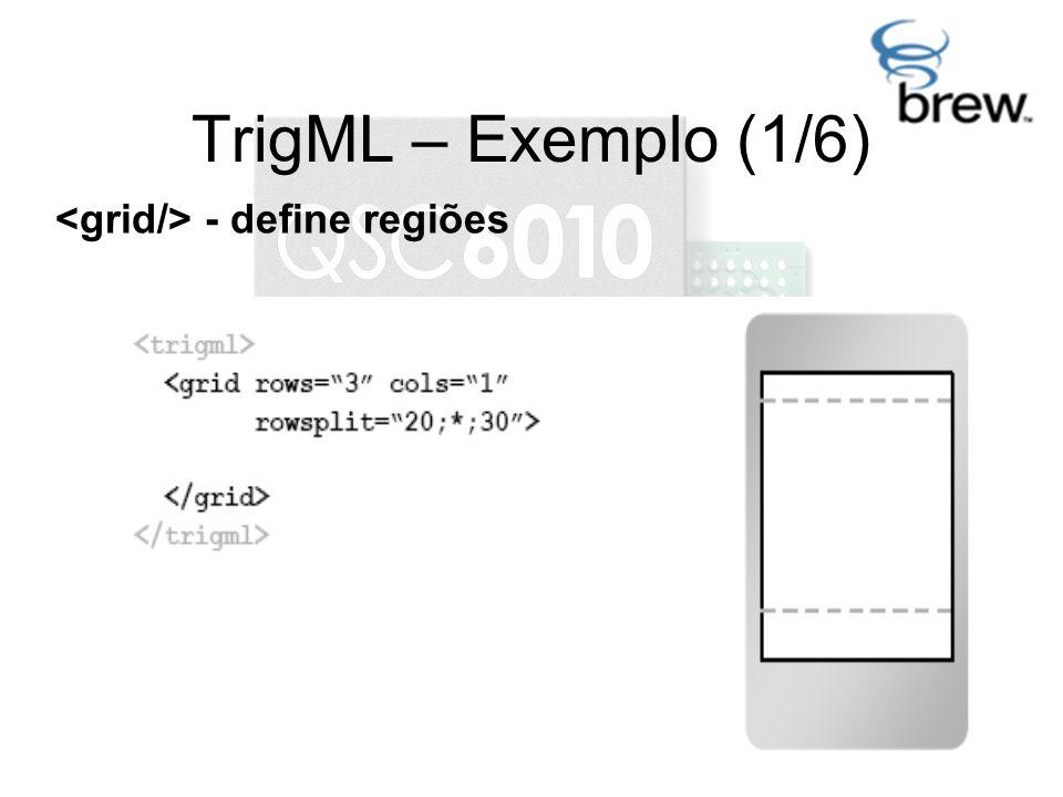 TrigML – Exemplo (1/6) - define regiões