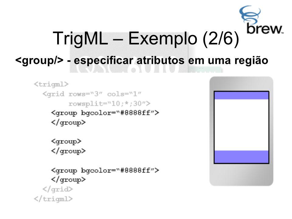 TrigML – Exemplo (2/6) - especificar atributos em uma região