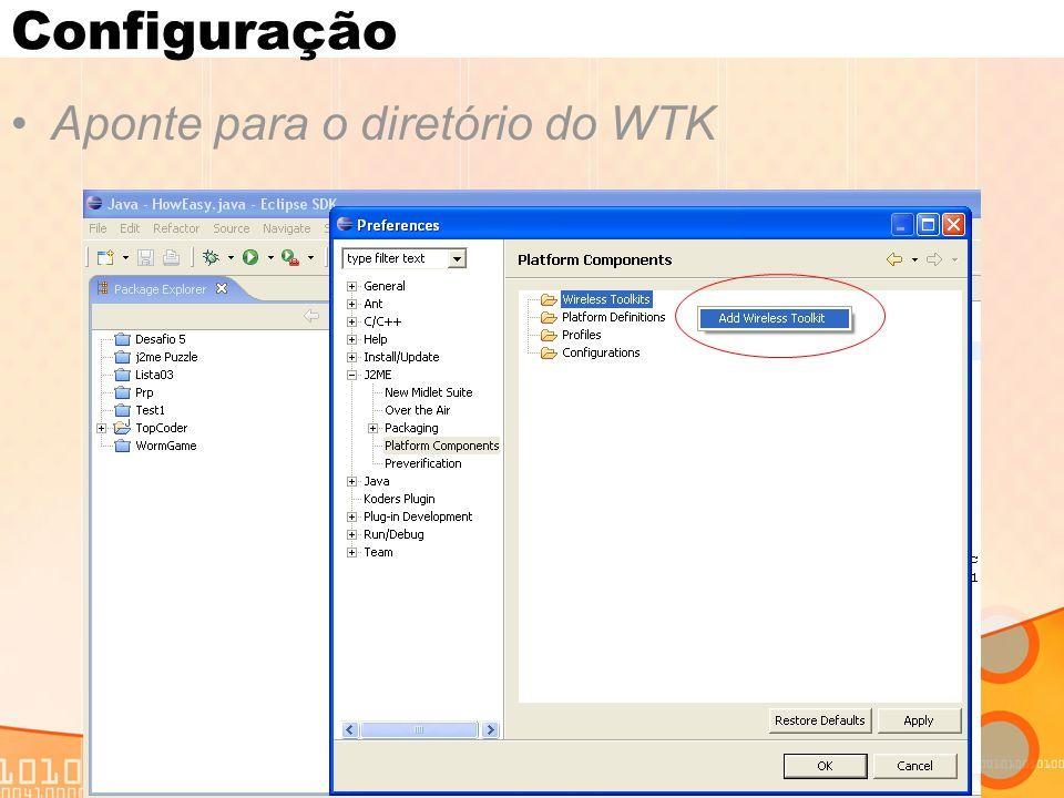 Aponte para o diretório do WTK