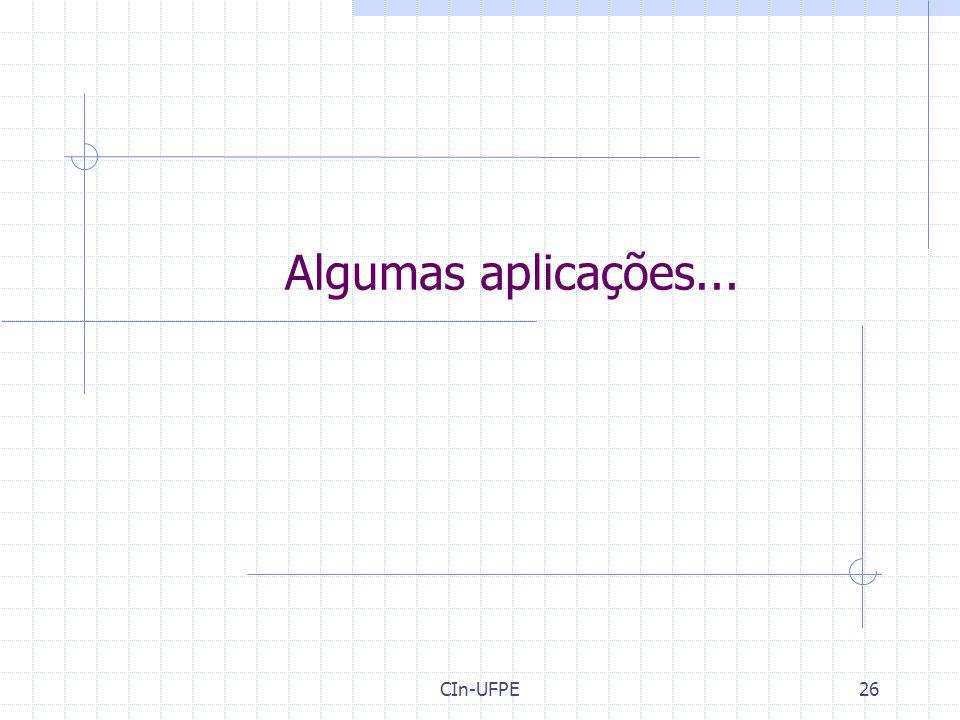 Algumas aplicações... CIn-UFPE26